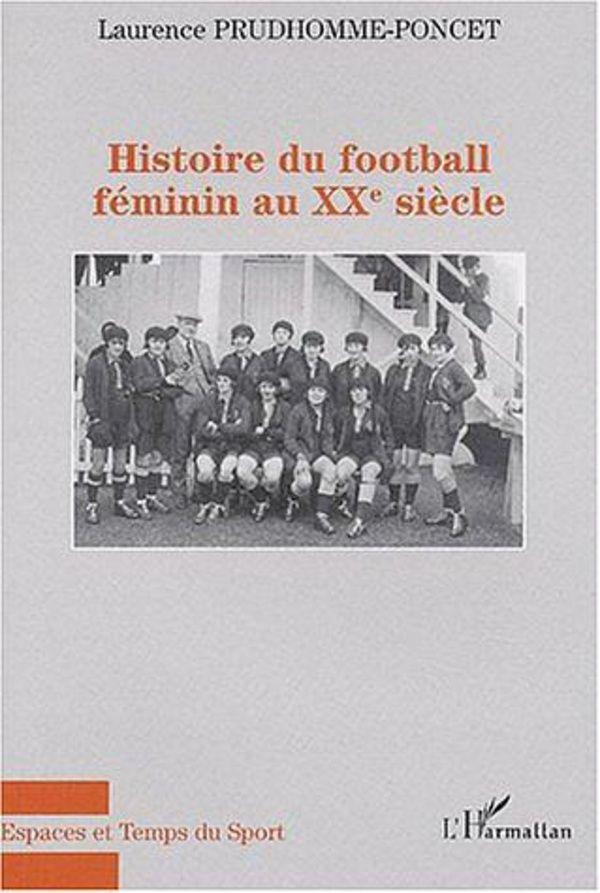 Histoire du football féminin au xxe sièc