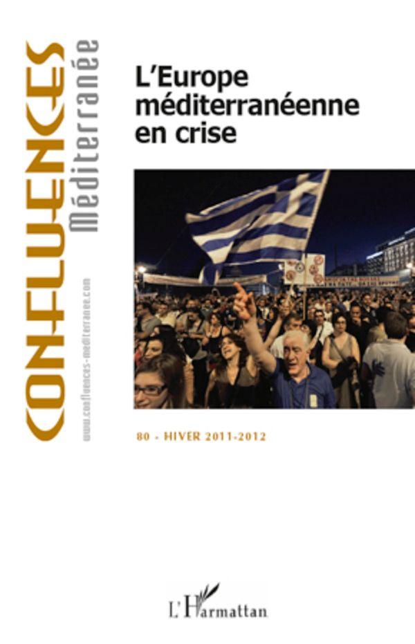 Europe méditerranéenne en crise L'