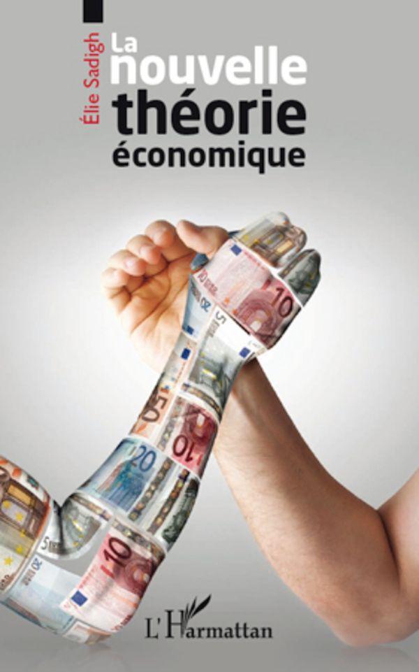 Nouvelle théorie économique La