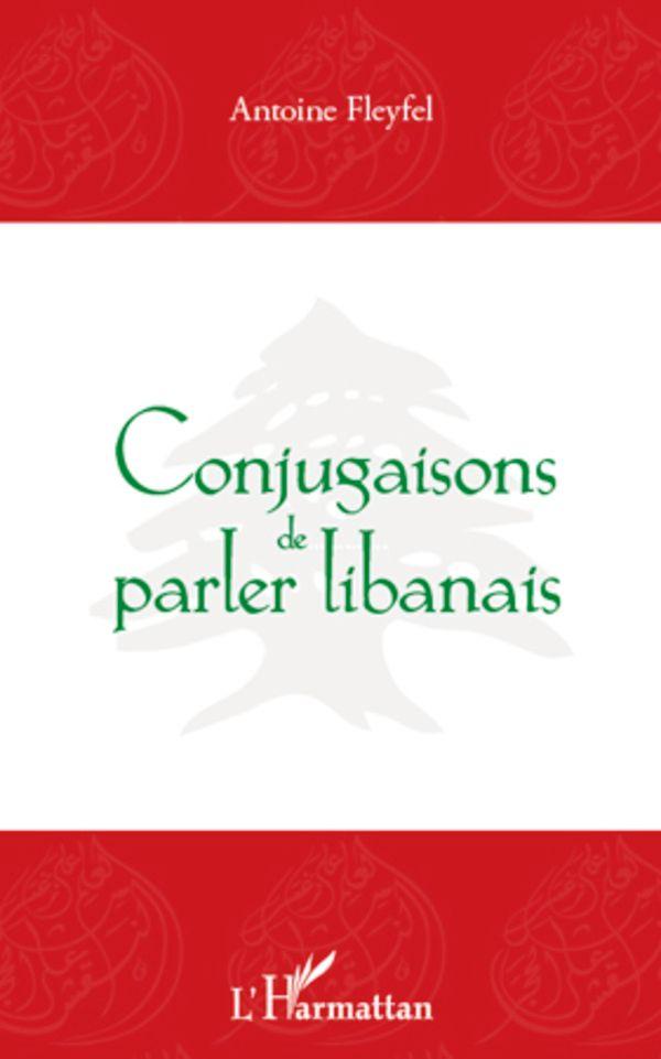 Conjugaisons de parler libanais