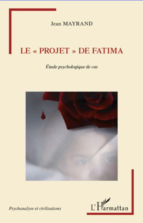 Projet de fatima - étude psychologique de cas