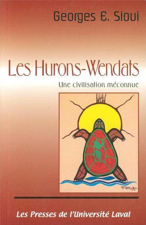 Hurons-wendats : une civilisation meconn