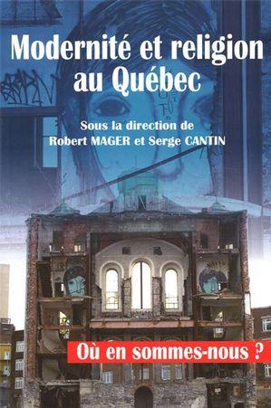 Modernité et religion au Québec