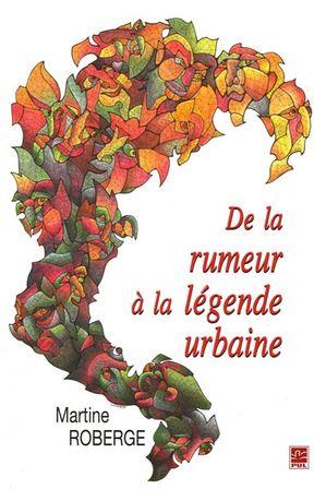 De la rumeur à la légende urbaine