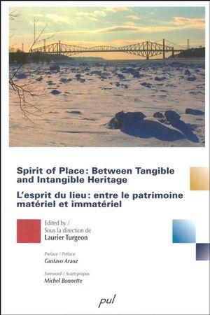 L'esprit du lieu : entre le patrimoine matériel et ...