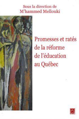 Promesses et ratés de la réforme de l'éducation au Québec