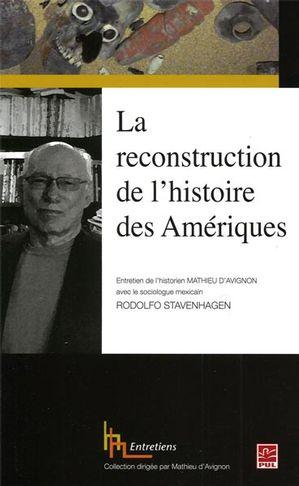 La reconstruction de l'histoire des Amériques