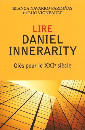 Lire Daniel Innerarity : Clés pour le XXIe siècle