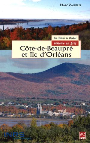 Côte-de-Beaupré et l'île d'Orléans