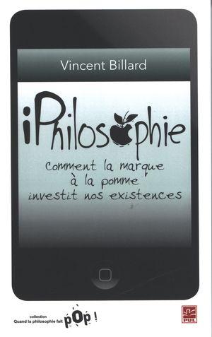 iPhilosophie : Comment la marque à la pomme investit nos...