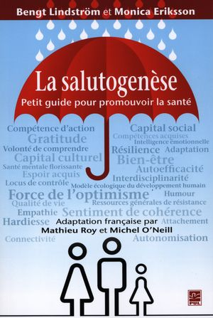 La salutogénèse. Petit guide pour promouvoir la santé