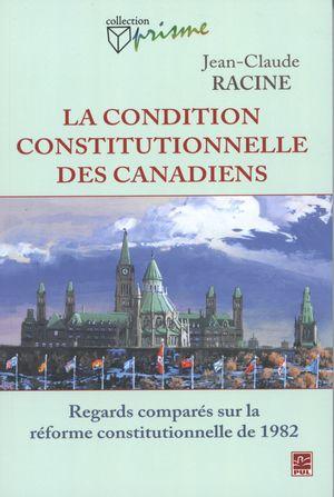 La condition constitutionnelle des Canadiens