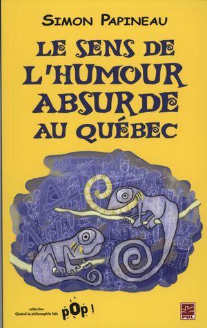 Le sens de l'humour absurde au Québec