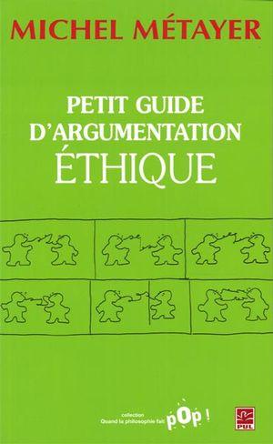 Petit guide d'argumentation éthique