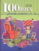 100 trucs pour les parents d'enfants de.