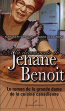 A la découverte de Jehane Benoit