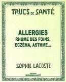 Allergie rhume des foins, eczéma, asthme...