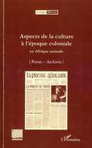 Aspects de la culture à l'époque coloniale