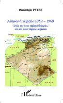 Années d'Algérie 1959-1968