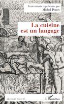 La cuisine est un langage
