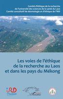 Les voies de l'éthique de la recherche au Laos et dans les pays du Mékong