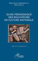 Guide pédagogique des éducateurs en culture nationale