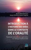 Introduction à l'histoire des idées dans le contexte de l'oralité.