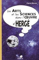 LES ARTS ET LES SCIENCES DANS L'OEUVRE D'HERGÉ