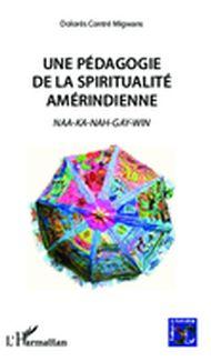 Une pédagogie de la spiritualité amérindienne
