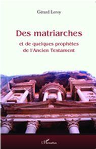 Des matriarches et de quelques prophètes de l'Ancien Testame