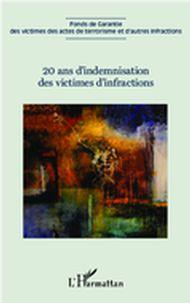 20 ans d'indemnisation des victimes d'infractions