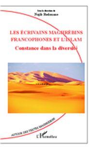 Les écrivains maghrébins francophones et l'Islam