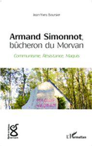 Armand Simonnot, bûcheron du Morvan