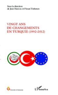 Vingt ans de changements en Turquie (1992-2012)