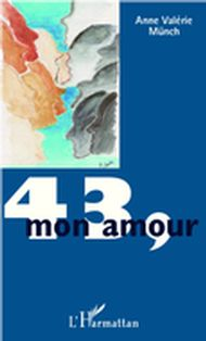 43, mon amour