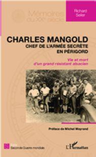 Charles Mangold, chef de l'armée secrète en Périgord
