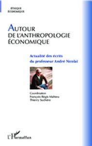 Autour de l'anthropologie économique