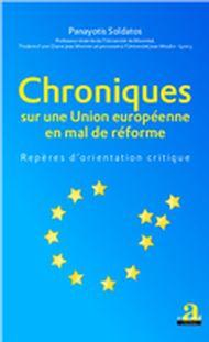 Chroniques sur une Union européenne en mal de réforme