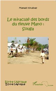 Le miraculé des bords du fleuve Mano : Souga