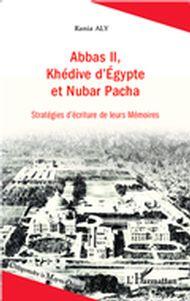 Abbas II, Khédive d'Egypte et Nubar Pacha