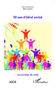 50 ans d'idéal social