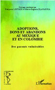 Adoptions, dons et abandons au Mexique et en Colombie