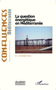 La question énergétique en Méditerranée