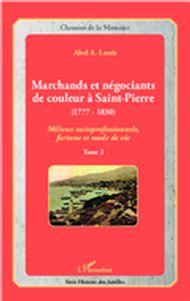 Marchands et négociants de couleur à Saint-Pierre (1777-1830)