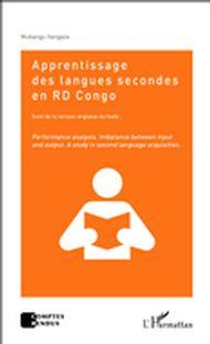 Apprentissage des langues secondes en RD Congo  suivi de la version anglaise du texte