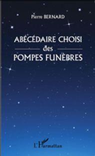 Abécédaire choisi des pompes funèbres