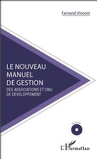 Le nouveau manuel de gestion des associations et ONG de développement