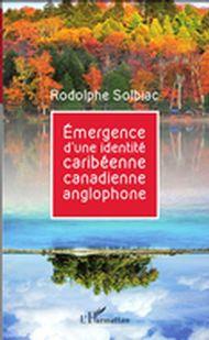 Émergence d'une identité caribéenne canadienne anglophone
