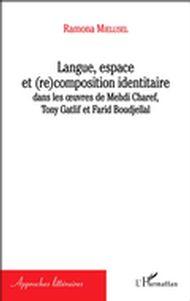 Langue, espace et (re)composition identitaire
