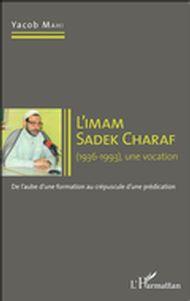 Imam Sadek Charaf (1936-1993), une vocation